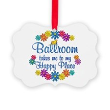 Ballroom Happy Place Ornament