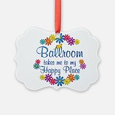 Ballroom Happy Place Ornament