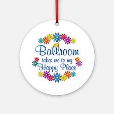 Ballroom Happy Place Ornament (Round)