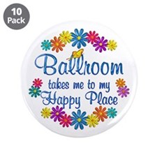 """Ballroom Happy Place 3.5"""" Button (10 pack)"""
