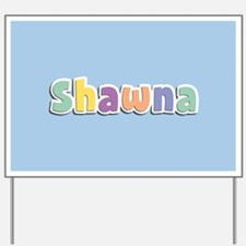 Shawna Spring14 Yard Sign