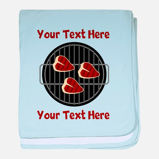 CUSTOM TEXT Meat On BBQ Grill baby blanket