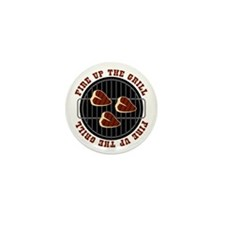 Fire Up The Grill Mini Button