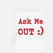 Ask Me Out Greeting Cards