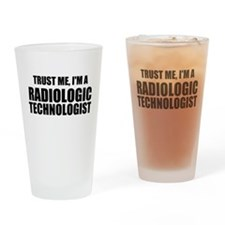 Trust Me, I'm A Radiologic Technologist Drinking G