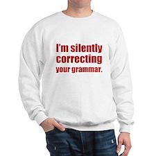 Correcting Your Grammar Sweatshirt