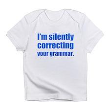Correcting Your Grammar Infant T-Shirt