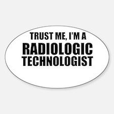 Trust Me, I'm A Radiologic Technologist Decal