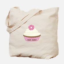 Your Sweet Tote Bag