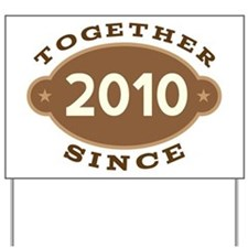 2010 Wedding Anniversary Yard Sign