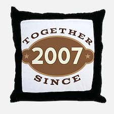 2007 Wedding Anniversary Throw Pillow