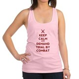 Keep calm demand trial combat Womens Racerback Tanktop