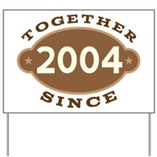2004 Wedding Anniversary Yard Sign