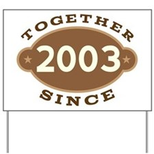 2003 Wedding Anniversary Yard Sign