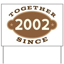 2002 Wedding Anniversary Yard Sign