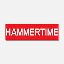 Stop Hammertime Car Magnet 10 x 3