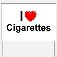 Cigarettes Yard Sign