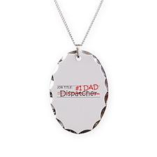 Job Dad Dispatcher Necklace