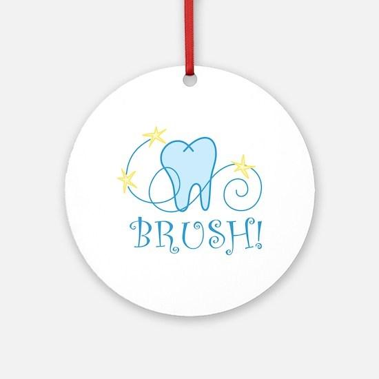 BRUSH ! Ornament (Round)