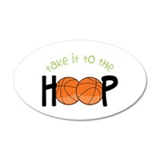 Too The Hoop Wall Decal