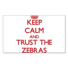 Keep calm and Trust the Zebras Decal