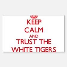 Keep calm and Trust the White Tigers Decal