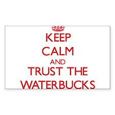 Keep calm and Trust the Waterbucks Decal