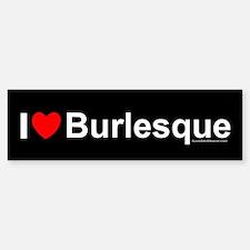 Burlesque Bumper Bumper Sticker