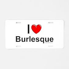 Burlesque Aluminum License Plate