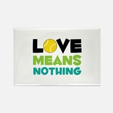 Love Means Nothing Magnets