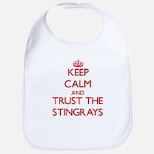 Keep calm and Trust the Stingrays Bib