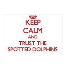 Keep calm and Trust the Spotted Dolphins Postcards