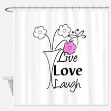 Live, Love, Laugh Shower Curtain