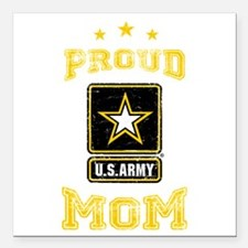 "US Army proud Mom Square Car Magnet 3"" x 3"""