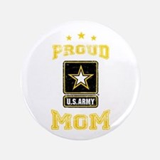"""US Army proud Mom 3.5"""" Button"""
