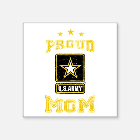 "US Army proud Mom Square Sticker 3"" x 3"""