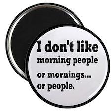 """I Don't Like Morning Peopl 2.25"""" Magnet (100 pack)"""