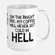 Coffee never get cold Mug