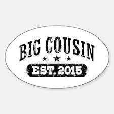 Big Cousin Est. 2015 Decal