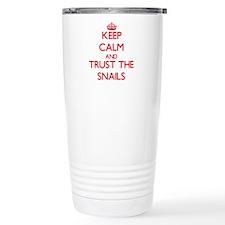 Keep calm and Trust the Snails Travel Mug