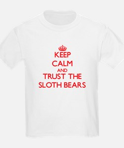 Keep calm and Trust the Sloth Bears T-Shirt
