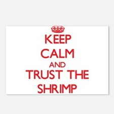 Keep calm and Trust the Shrimp Postcards (Package