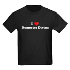 I Love Dumpster Diving T