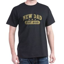 New Dad Est. 2015 T-Shirt