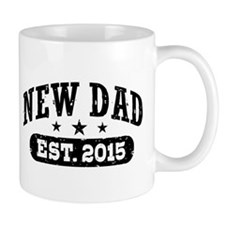 New Dad Est. 2015 Mug