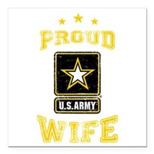 """US Army proud Wife Square Car Magnet 3"""" x 3"""""""