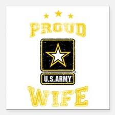 "US Army proud Wife Square Car Magnet 3"" x 3"""