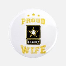 """US Army proud Wife 3.5"""" Button"""