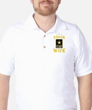 US Army proud Wife Golf Shirt