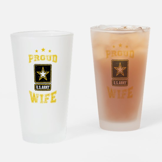US Army proud Wife Drinking Glass